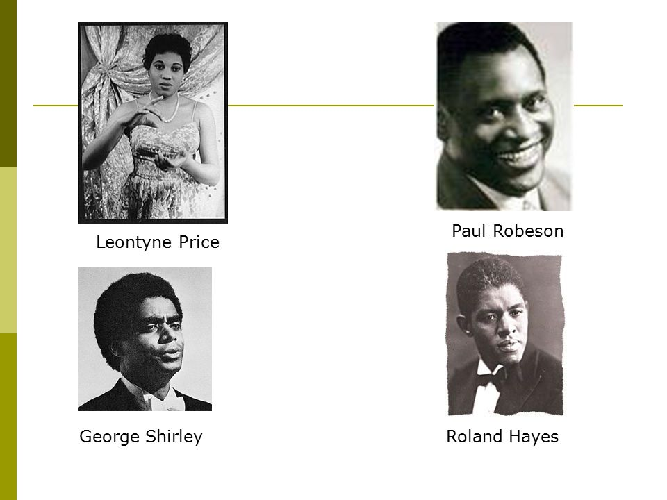 Paul Robeson Leontyne Price George Shirley Roland Hayes