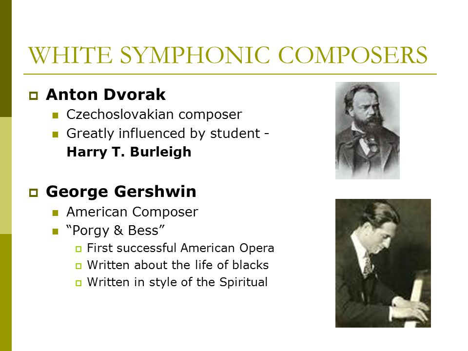 WHITE SYMPHONIC COMPOSERS