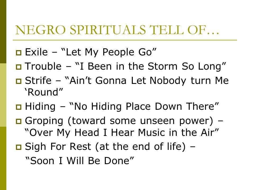 NEGRO SPIRITUALS TELL OF…