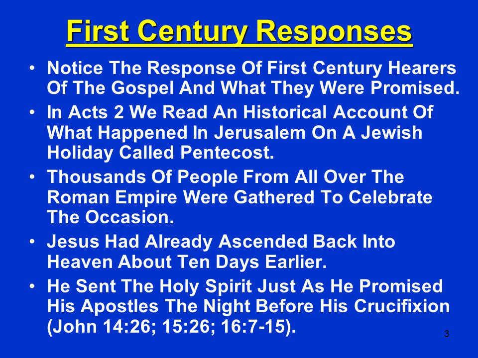 First Century Responses