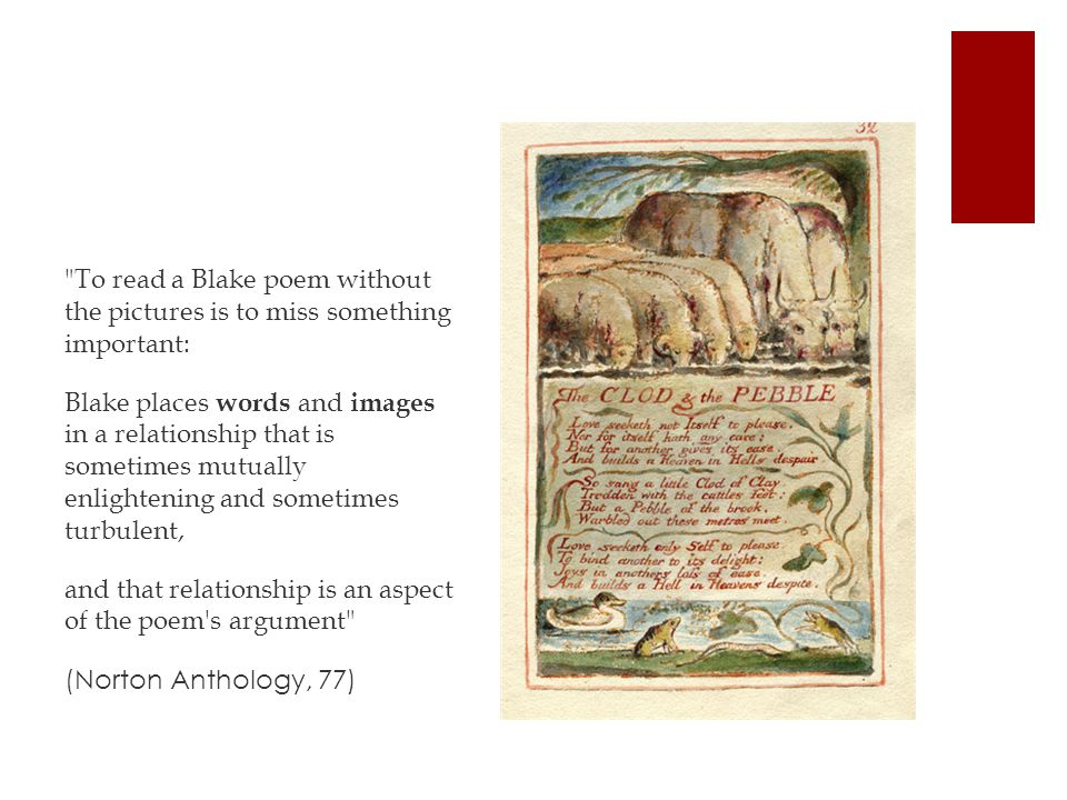 To read a Blake poem without the pictures is to miss something important: