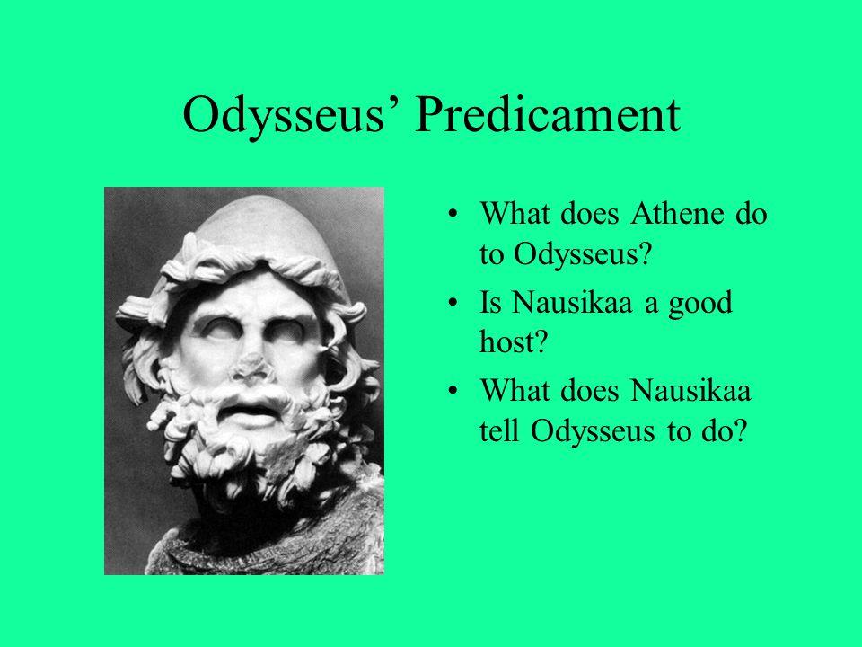Odysseus' Predicament