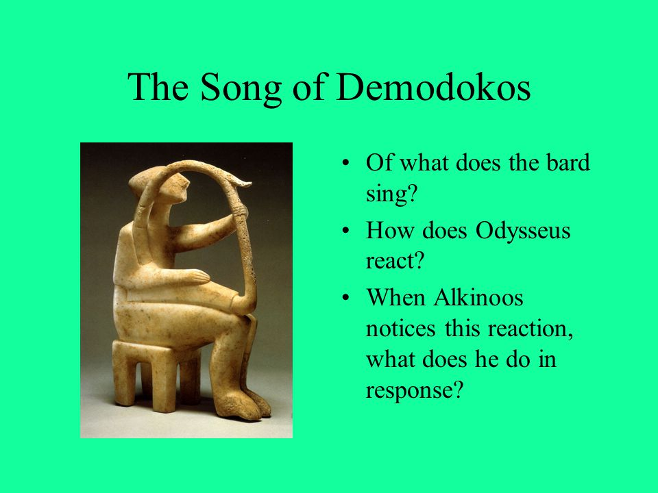 The Song of Demodokos Of what does the bard sing
