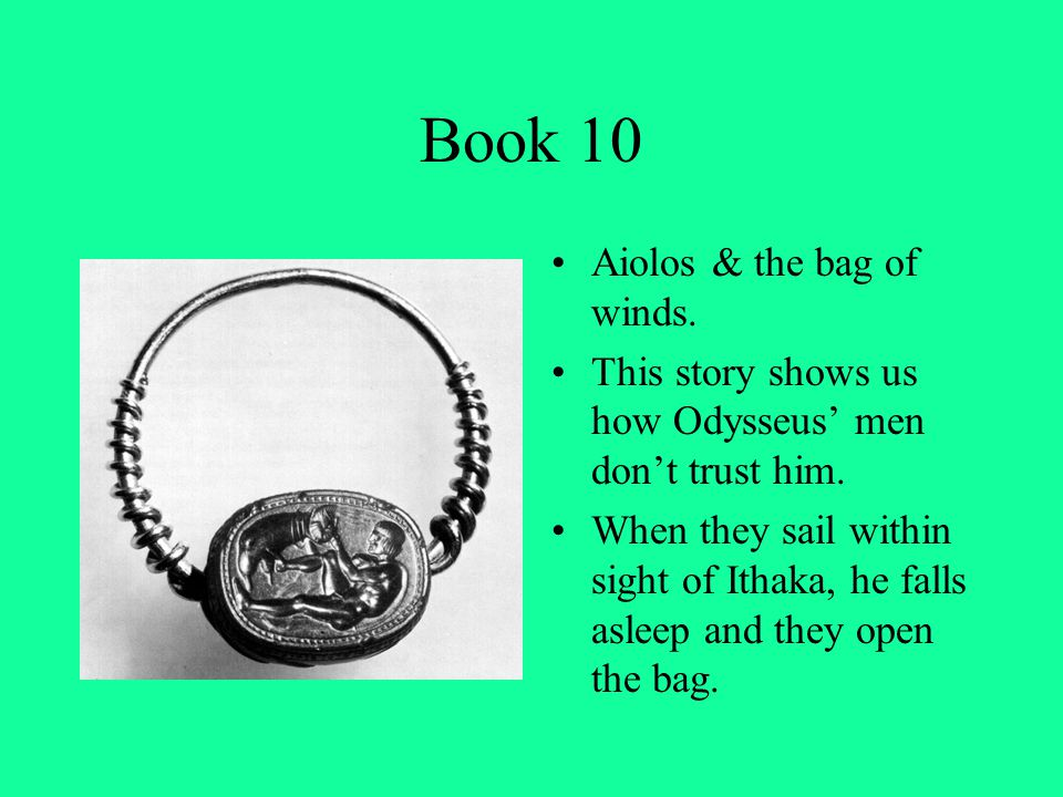 Book 10 Aiolos & the bag of winds.
