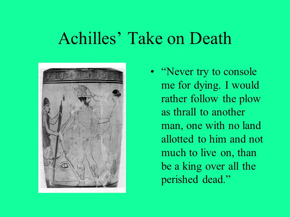 Achilles' Take on Death