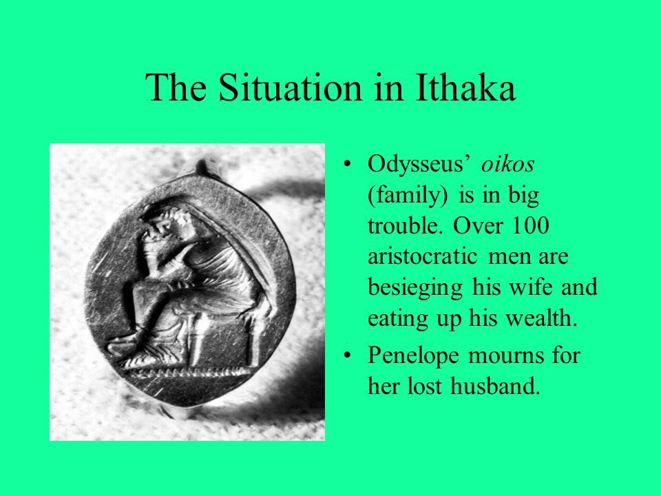 The Situation in Ithaka
