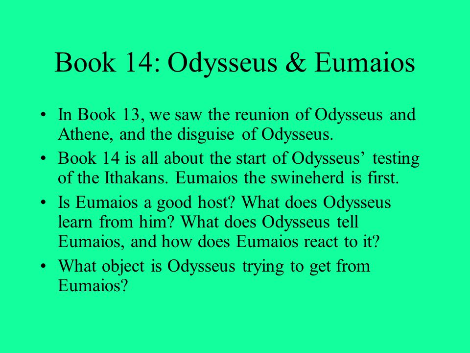Book 14: Odysseus & Eumaios