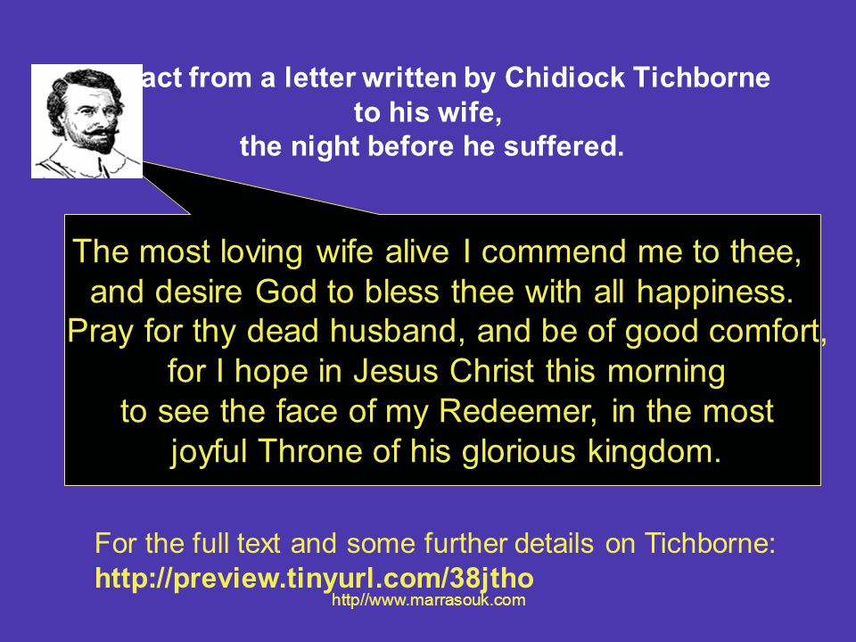 The most loving wife alive I commend me to thee,
