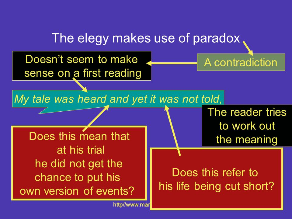 The elegy makes use of paradox