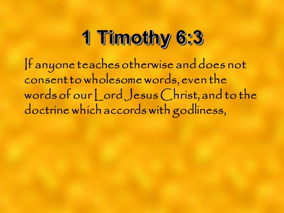 1 Timothy 6:3