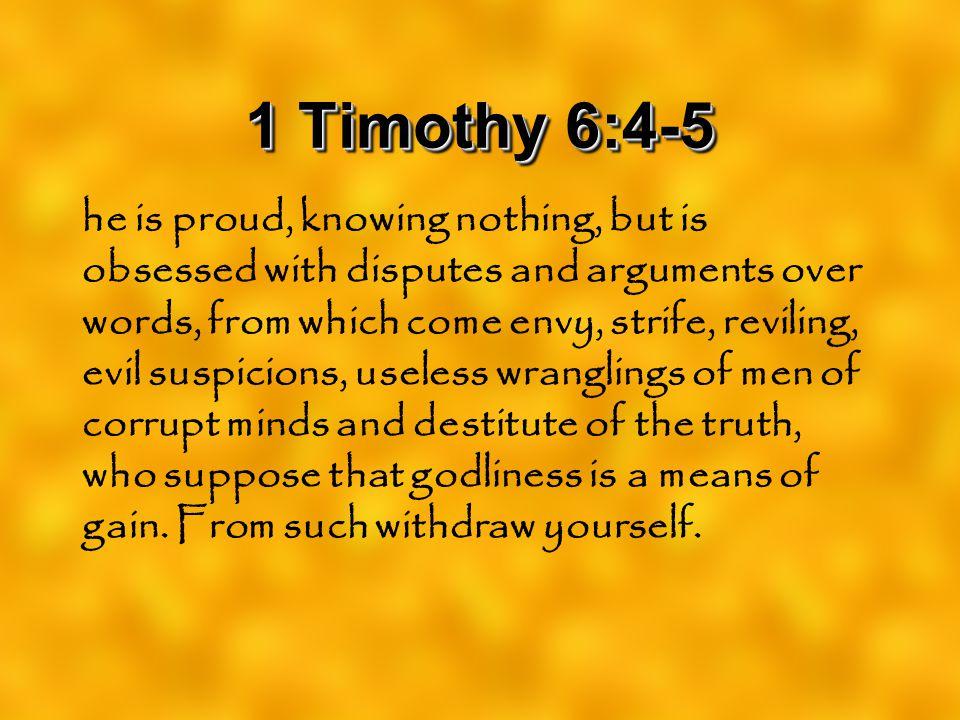 1 Timothy 6:4-5