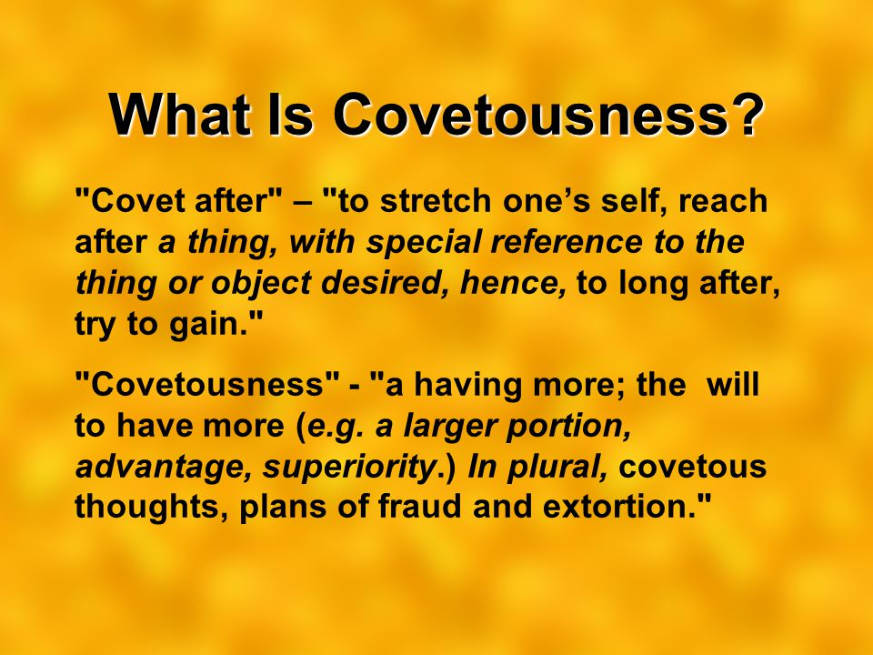 What Is Covetousness