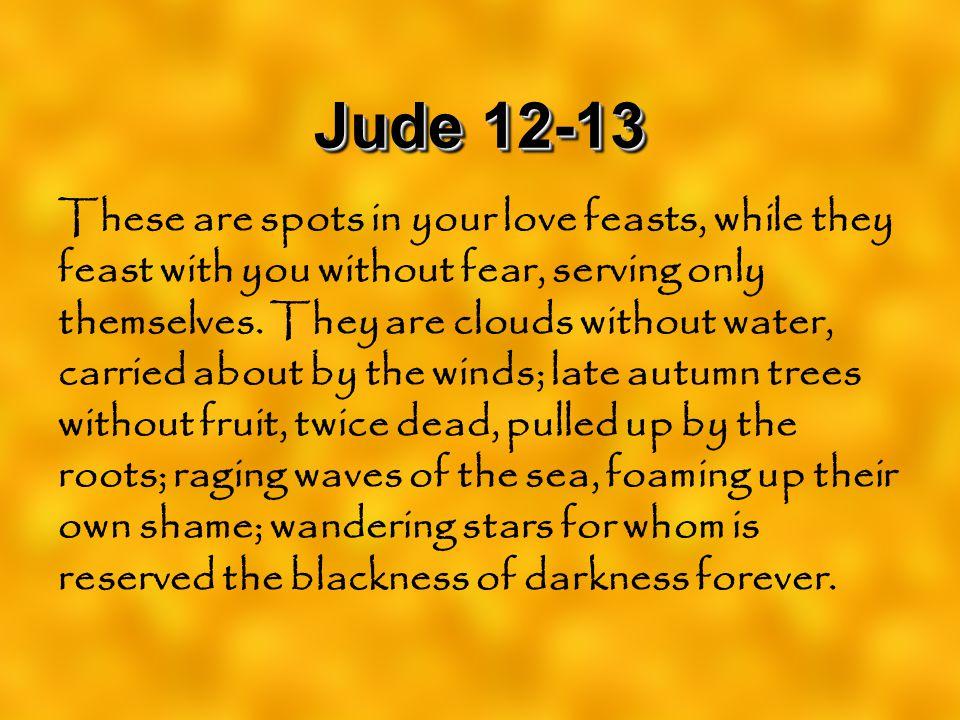 Jude 12-13