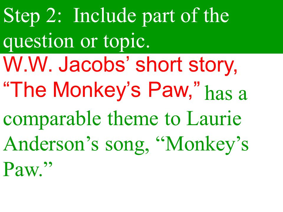 Step 2: Include part of the question or topic.