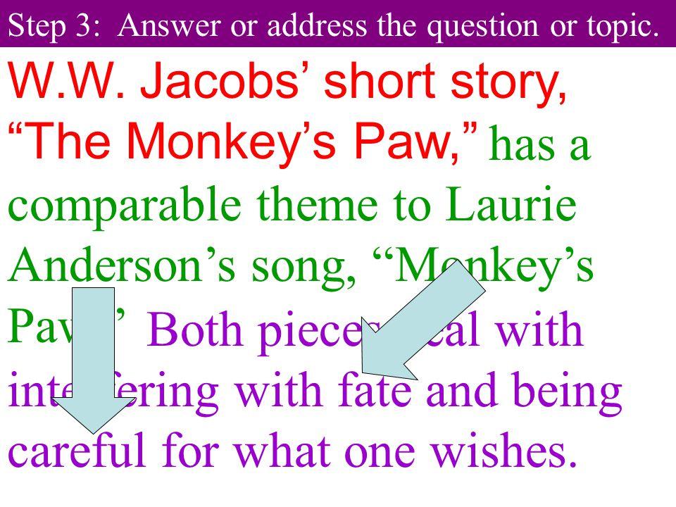 W.W. Jacobs' short story, The Monkey's Paw,