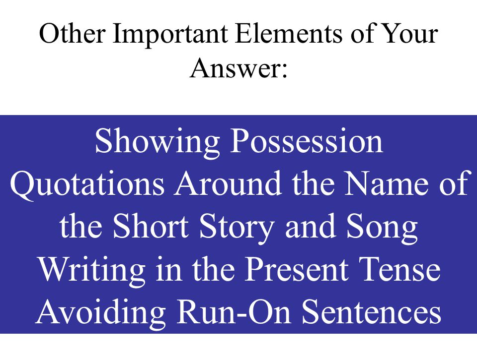 Quotations Around the Name of the Short Story and Song