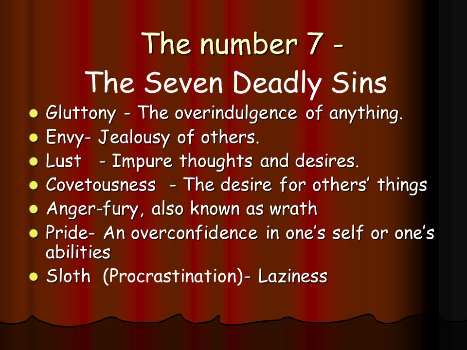 The number 7 - The Seven Deadly Sins
