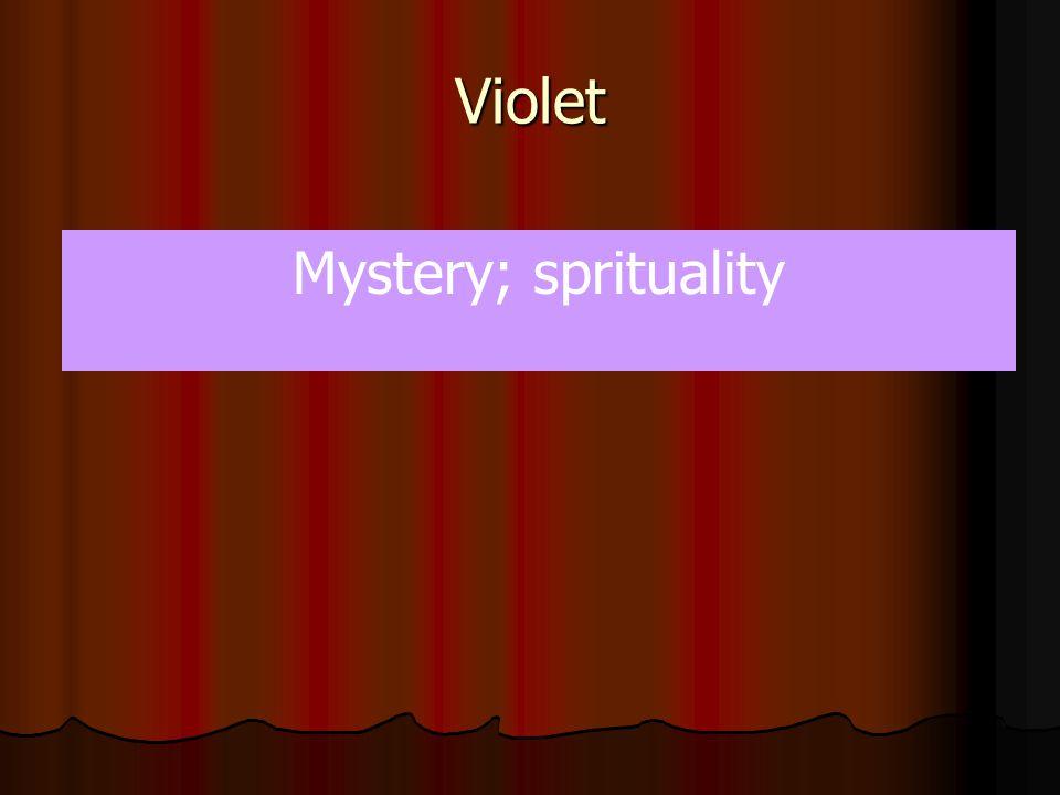 Violet Mystery; sprituality