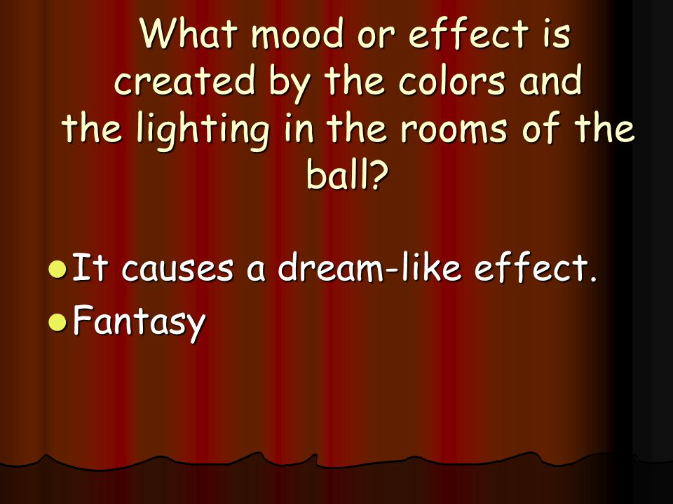 What mood or effect is created by the colors and the lighting in the rooms of the ball
