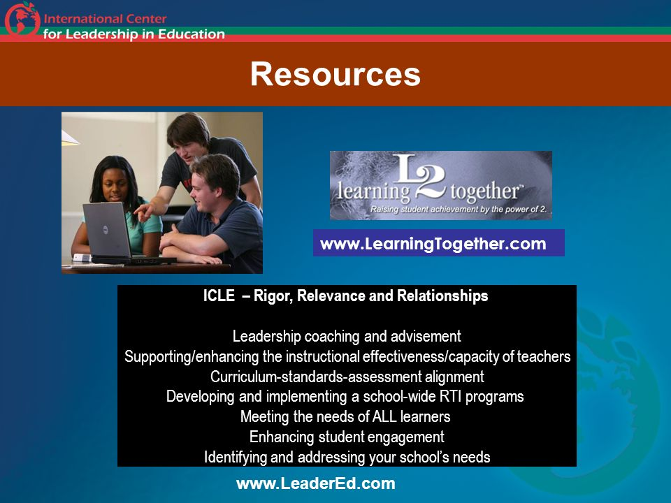ICLE – Rigor, Relevance and Relationships