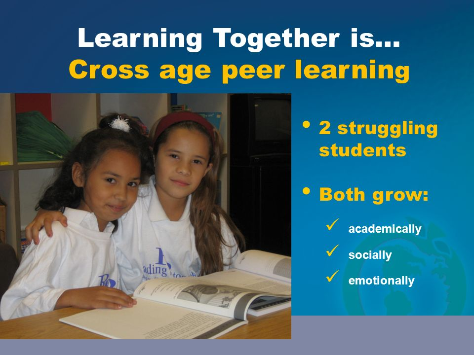 Cross age peer learning