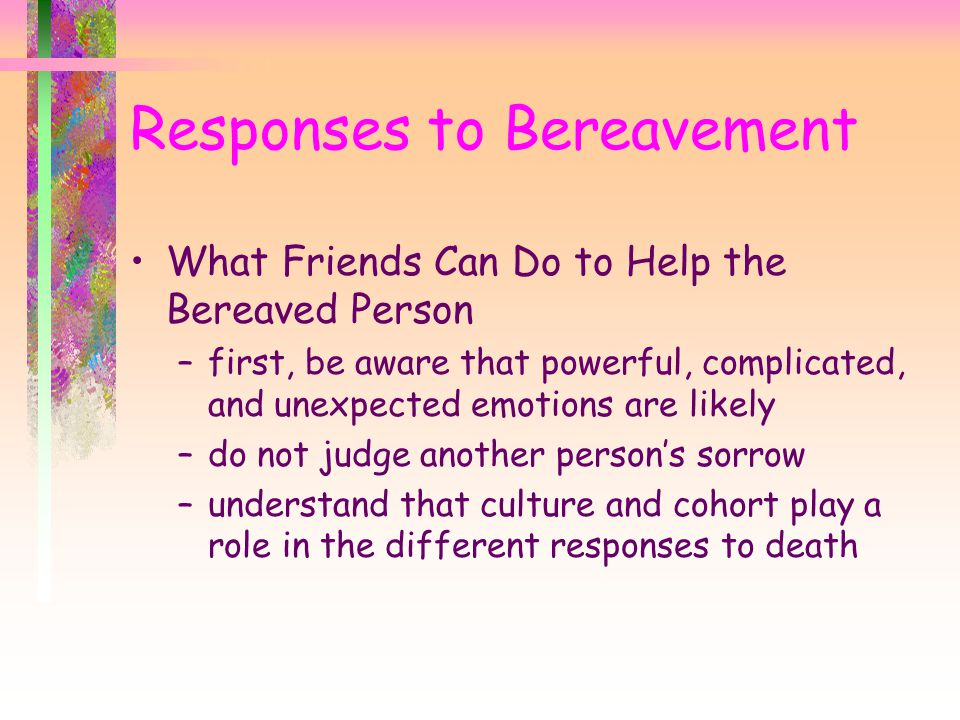 Responses to Bereavement