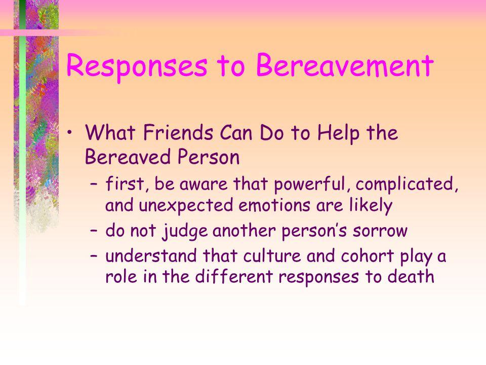 Responses to Bereavement