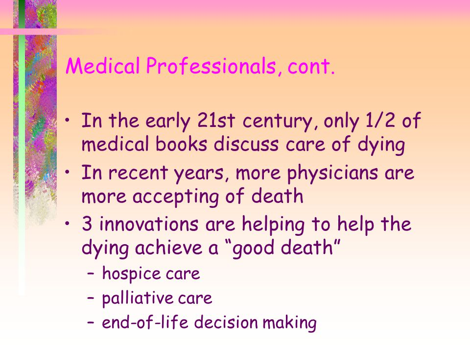 Medical Professionals, cont.