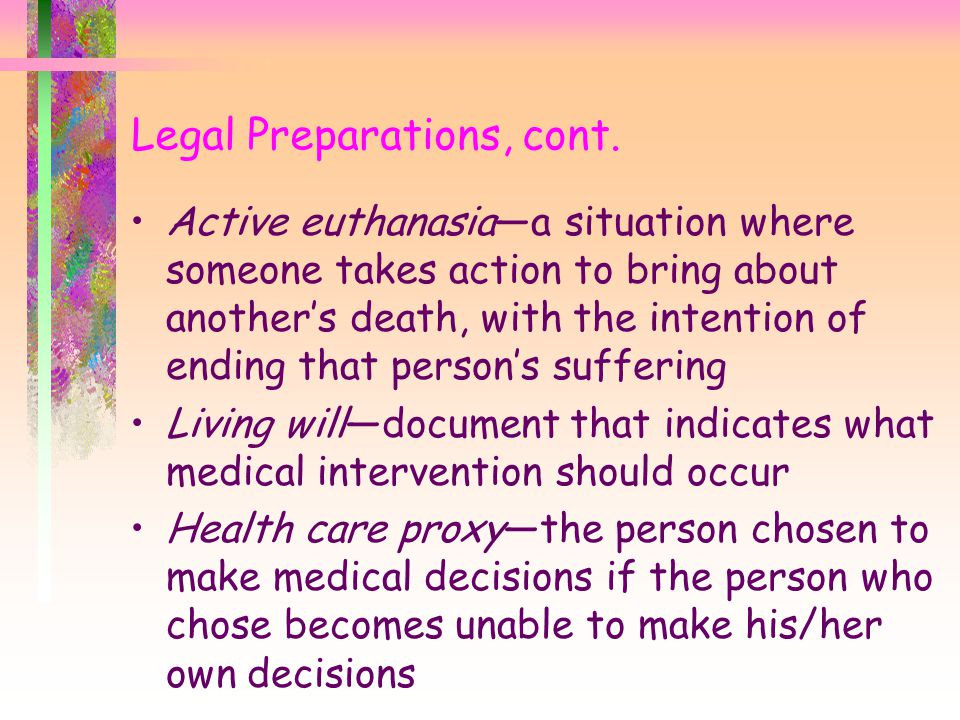 Legal Preparations, cont.