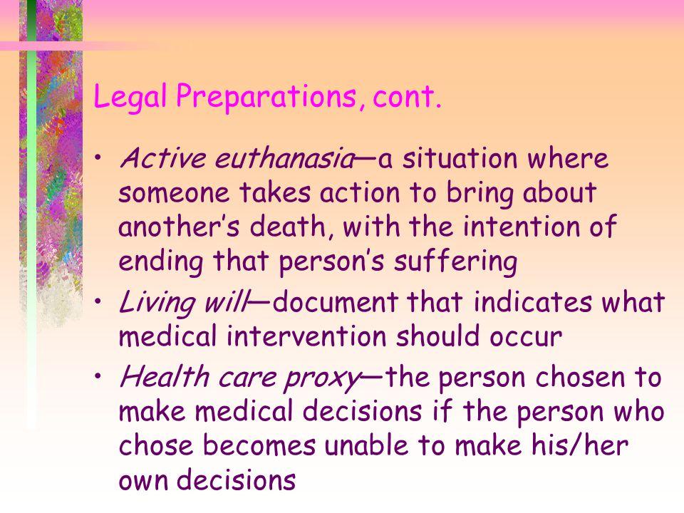 Legal Preparations, cont.