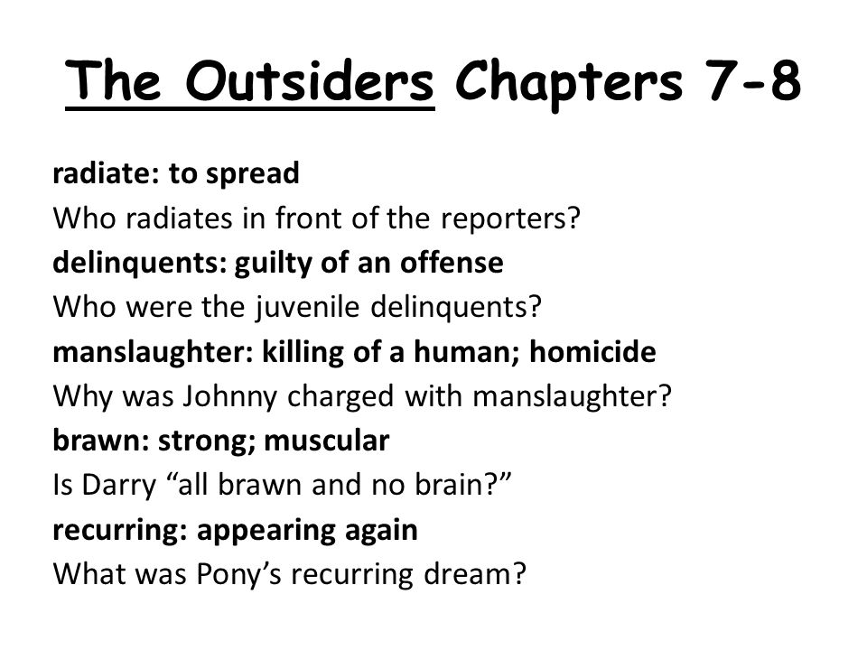 The Outsiders Chapters 7-8