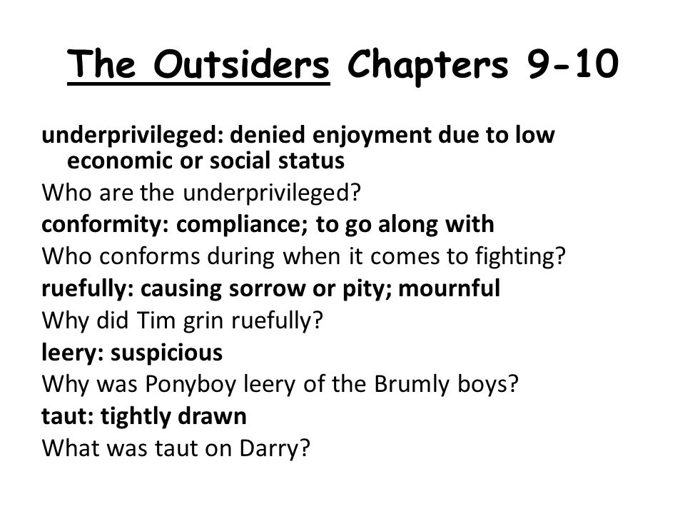 The Outsiders Chapters 9-10