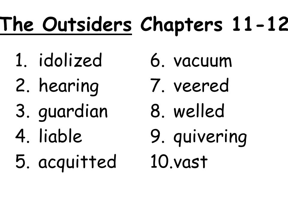 The Outsiders Chapters 11-12