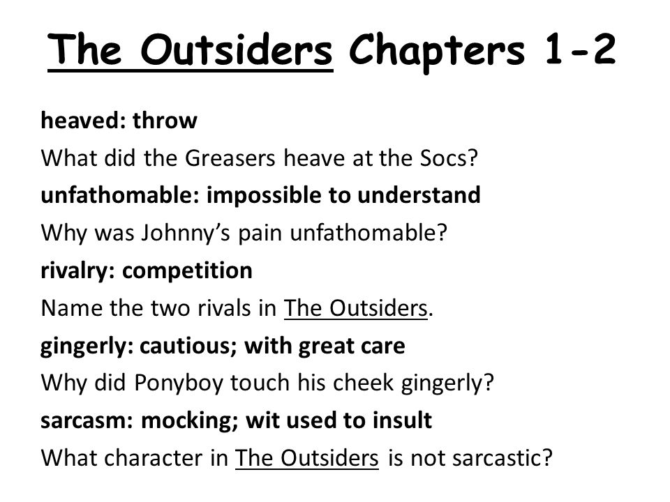 The Outsiders Chapters 1-2