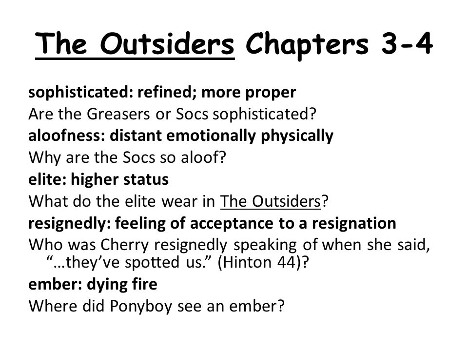 The Outsiders Chapters 1 - 2 Summary