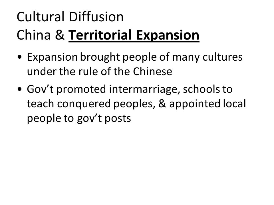 Cultural Diffusion China & Territorial Expansion
