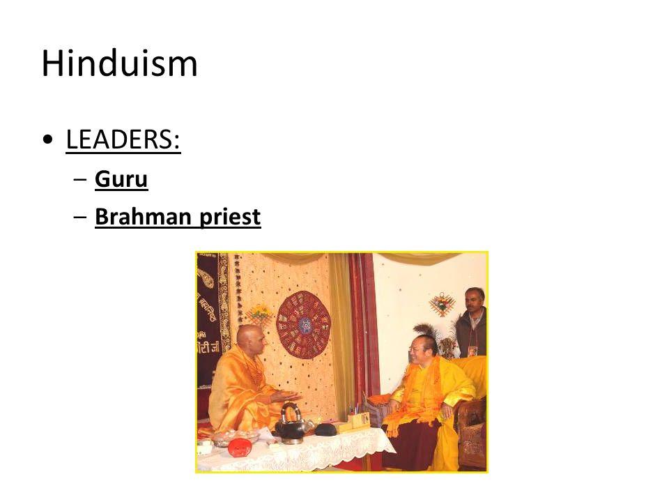 Hinduism LEADERS: Guru Brahman priest