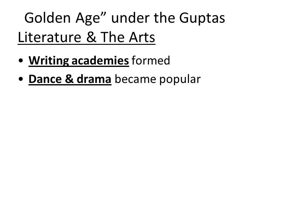 Golden Age under the Guptas Literature & The Arts