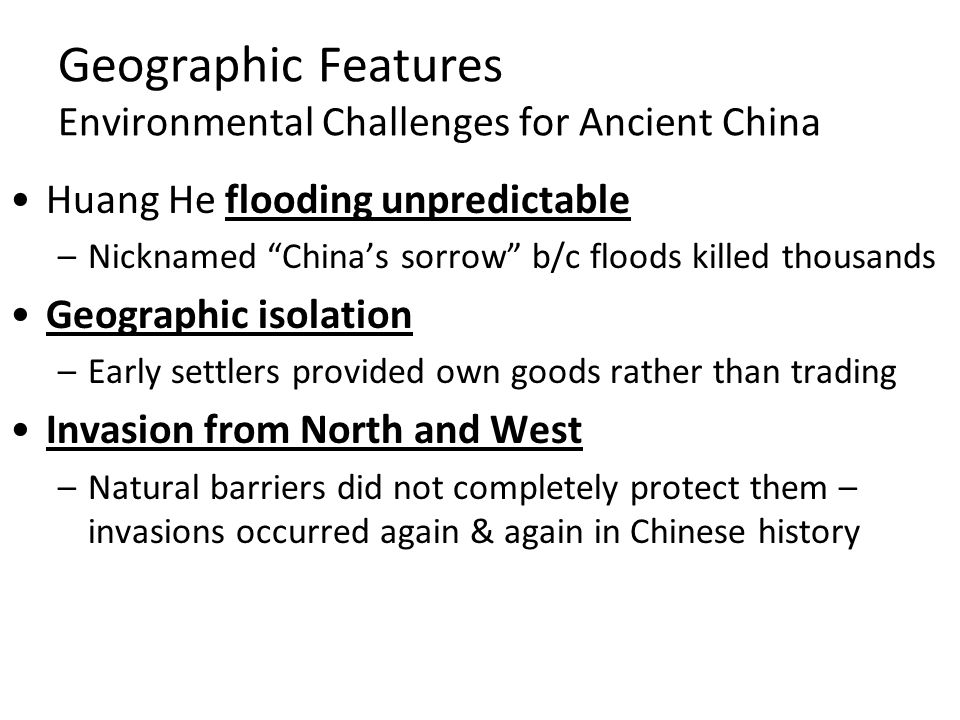 Geographic Features Environmental Challenges for Ancient China