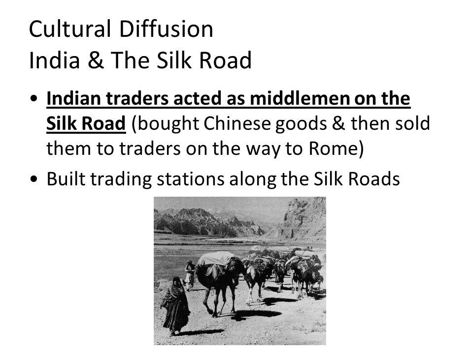 Cultural Diffusion India & The Silk Road