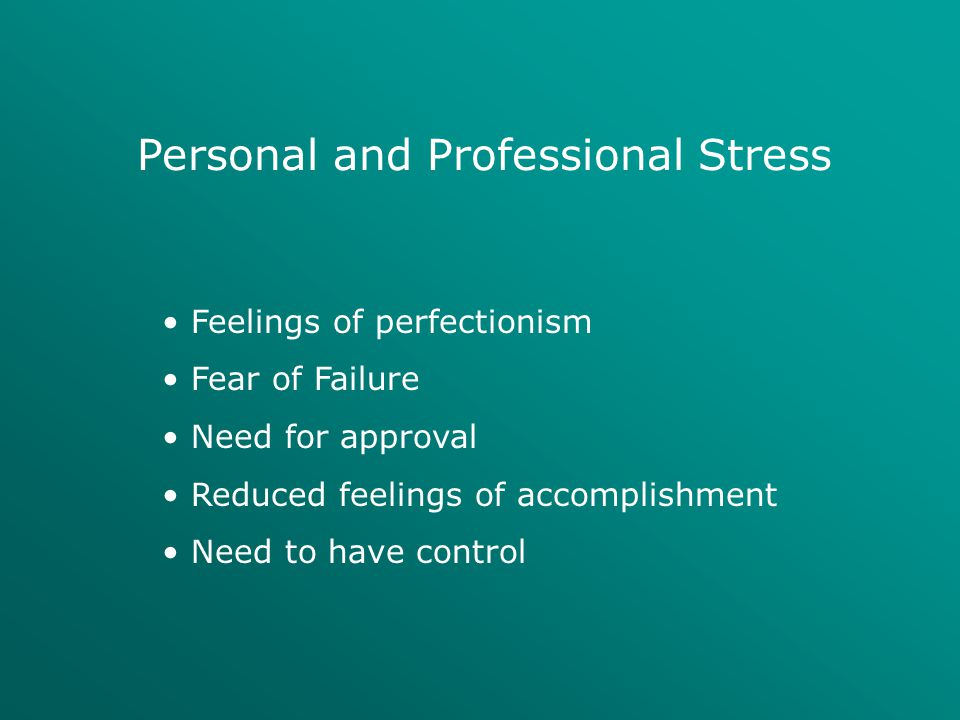 Personal and Professional Stress