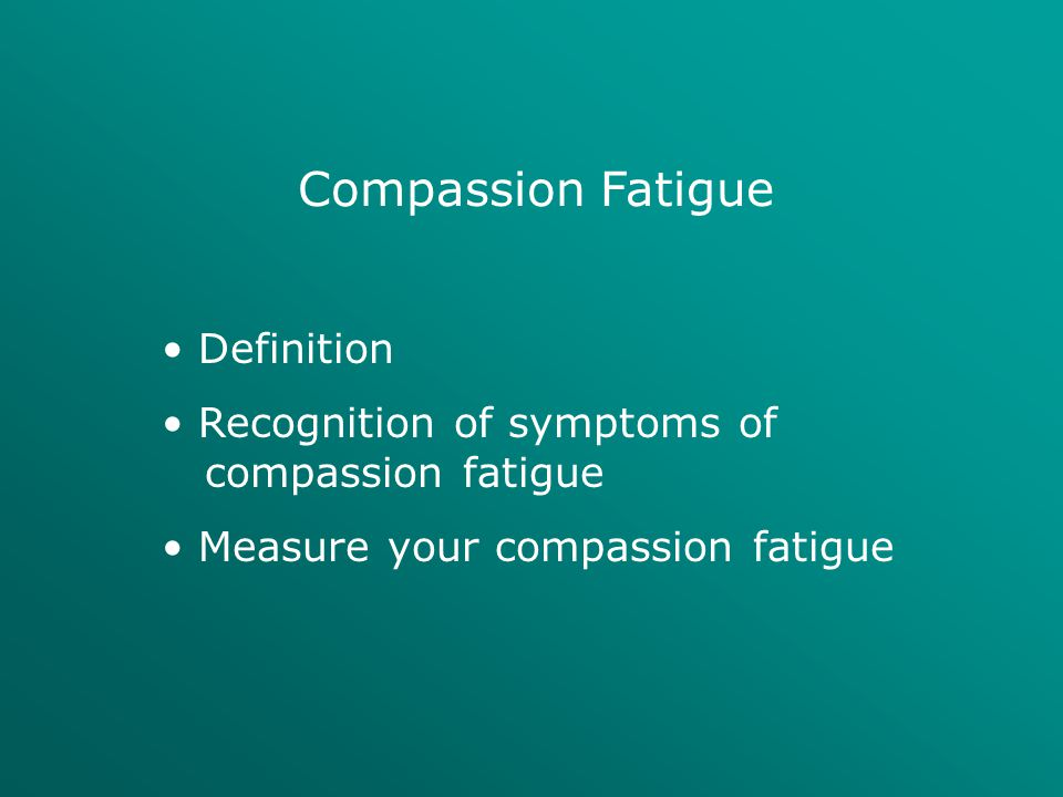 Compassion Fatigue Definition