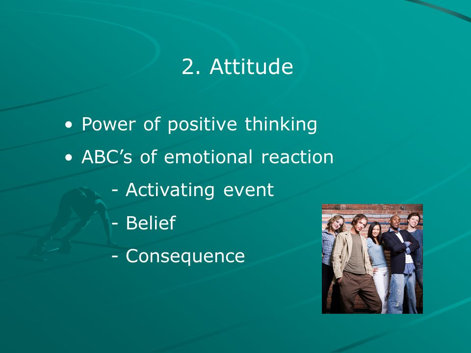 2. Attitude Power of positive thinking ABC's of emotional reaction