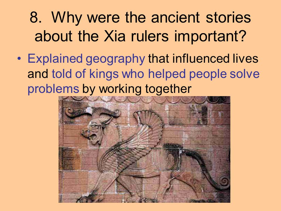 8. Why were the ancient stories about the Xia rulers important