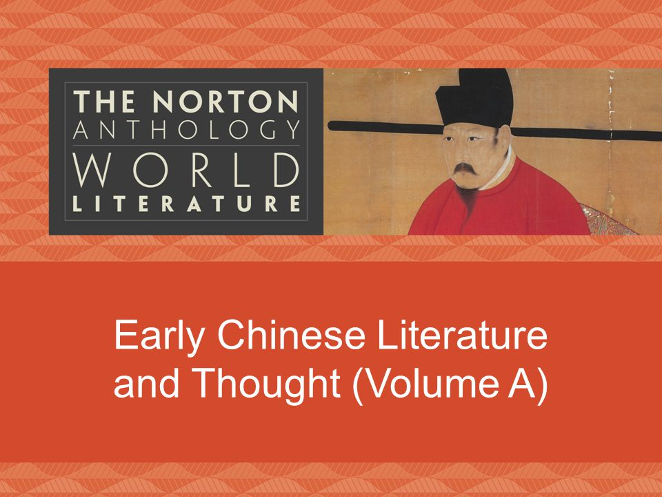 Early Chinese Literature and Thought (Volume A)