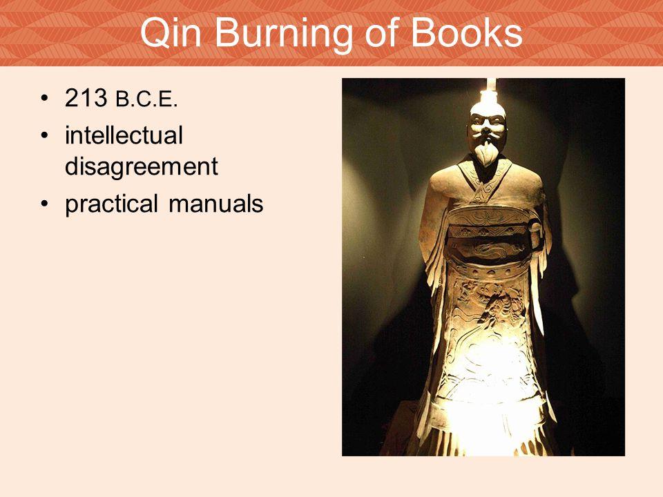 Qin Burning of Books 213 B.C.E. intellectual disagreement