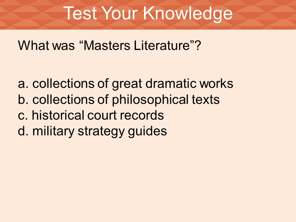Test Your Knowledge What was Masters Literature