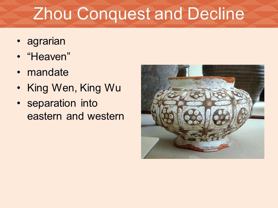 Zhou Conquest and Decline