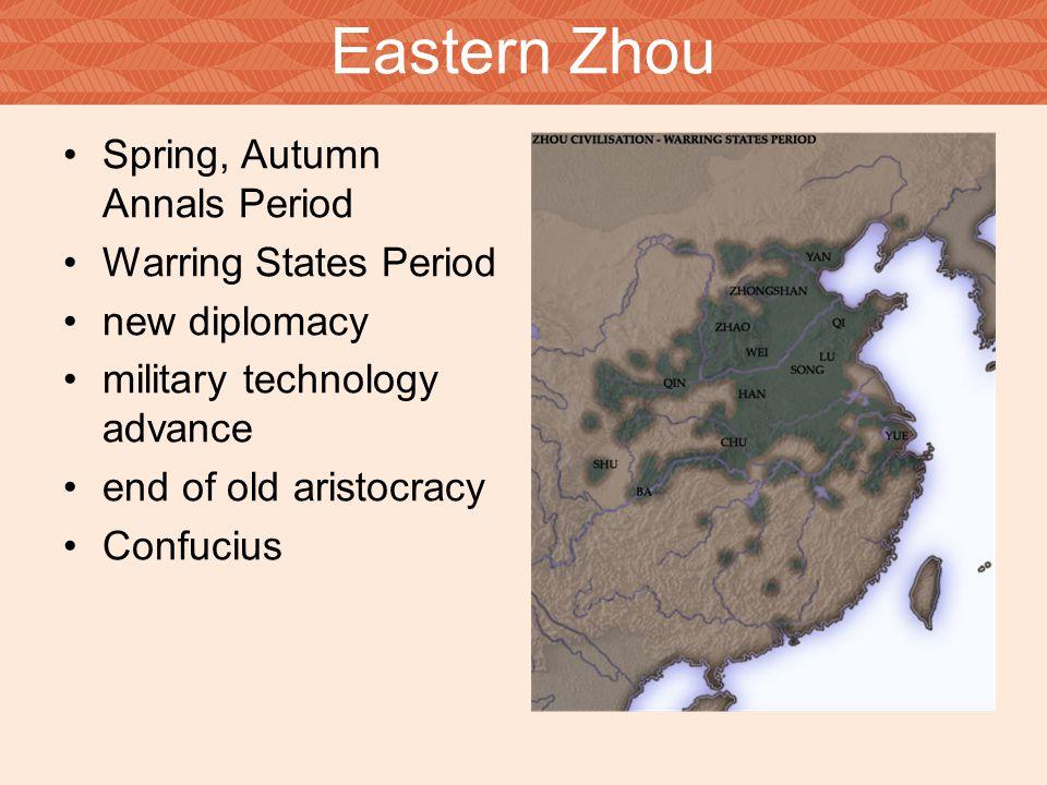 Eastern Zhou Spring, Autumn Annals Period Warring States Period