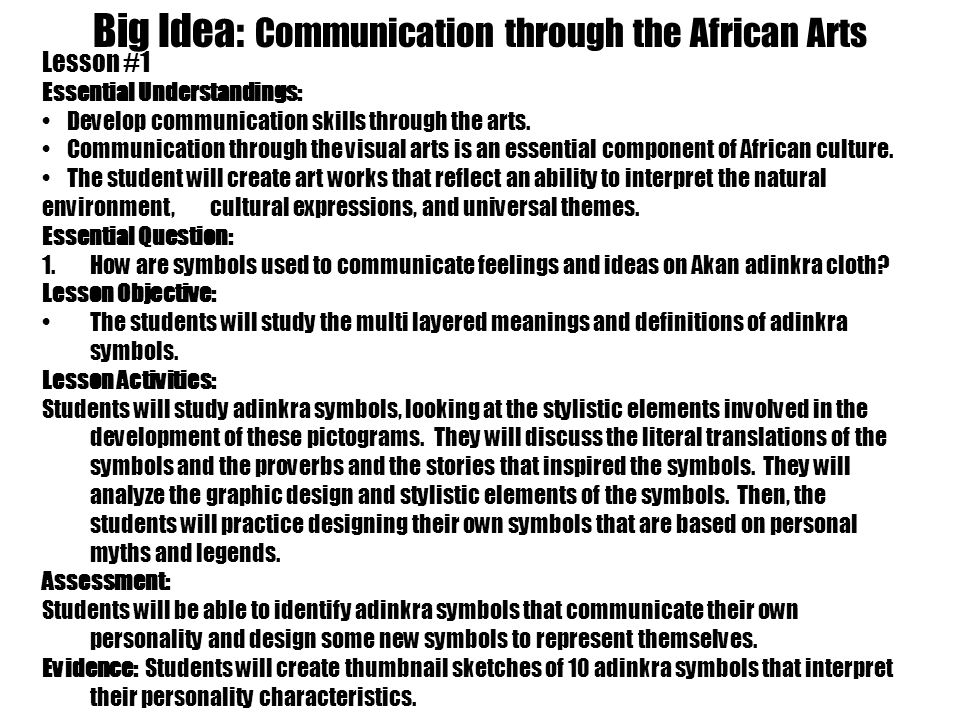 Big Idea: Communication through the African Arts